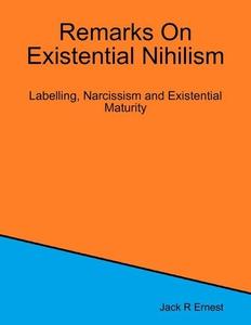Remarks On Existential Nihilism (e-bok) av Jack