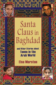 Santa Claus in Baghdad and Other Stories about