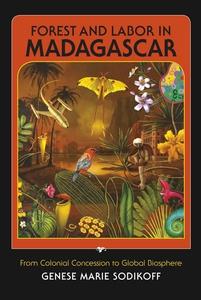 Forest and Labor in Madagascar (e-bok) av Genes