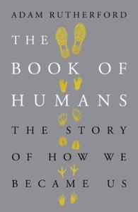 The Book of Humans (ebok) av Adam Rutherford