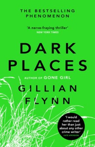 Dark Places (ebok) av Gillian Flynn