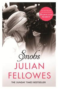 Snobs (ebok) av Julian Fellowes