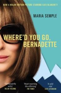 Where'd You Go, Bernadette (ebok) av Maria Se