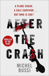 After the Crash (ebok) av Michel Bussi