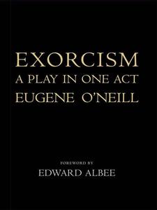Exorcism (e-bok) av Eugene O'Neill