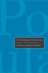 The Global Spread of Fertility Decline (e-bok)