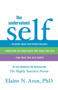 The Undervalued Self (ebok) av Elaine N. Aron