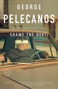 Shame the Devil (ebok) av George P. Pelecanos