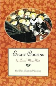 Eight Cousins (ebok) av Louisa May Alcott