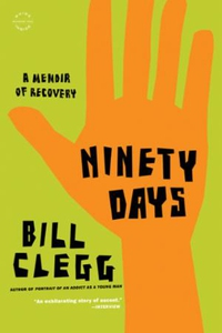 Ninety Days (ebok) av Bill Clegg