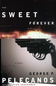 The Sweet Forever (ebok) av George P. Pelecan