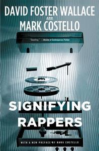 Signifying Rappers (ebok) av Mark Costello, D
