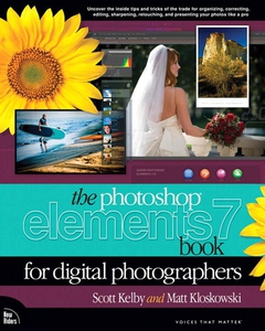 The Photoshop Elements 7 Book for Digital Photo
