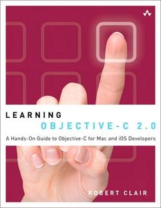 Learning Objective-C 2.0 (e-bok) av Robert Clai