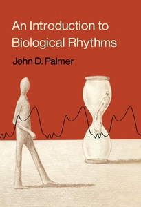 An Introduction to Biological Rhythms (e-bok) a