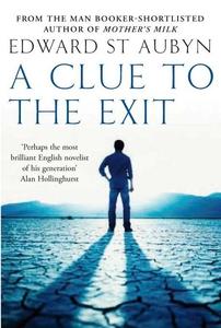 A Clue to the Exit (e-bok) av Edward St Aubyn