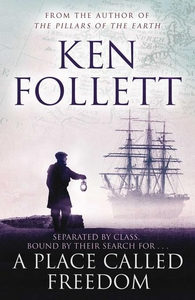 A Place Called Freedom (e-bok) av Ken Follett