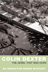 The Jewel That Was Ours (e-bok) av Colin Dexter