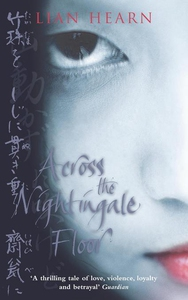 Across the Nightingale Floor (e-bok) av Lian He