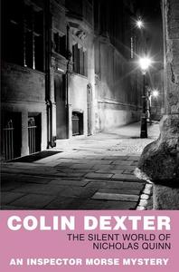 The Silent World of Nicholas Quinn (ebok) av Colin Dexter