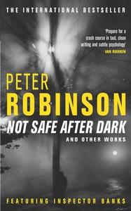 Not Safe After Dark (e-bok) av Peter Robinson