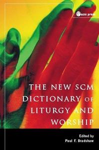 New SCM Dictionary of Liturgy and Worship (e-bo