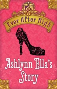 Ashlynn Ella's Story (ebok) av Shannon Hale