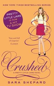 Crushed (ebok) av Sara Shepard