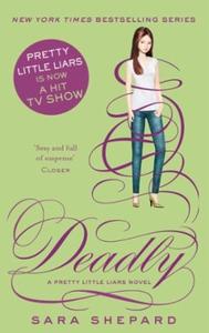 Deadly (ebok) av Sara Shepard