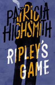 Ripley's Game (ebok) av Patricia Highsmith