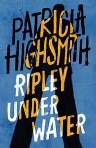 Ripley Under Water (ebok) av Patricia Highsmi