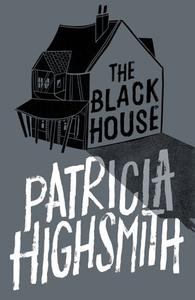 The Black House (ebok) av Patricia Highsmith