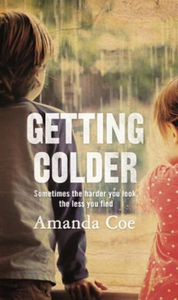 Getting Colder (ebok) av Amanda Coe