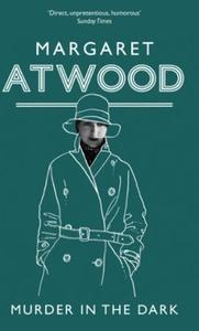 Murder In The Dark (ebok) av Margaret Atwood