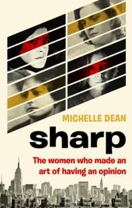 Sharp (ebok) av Michelle Dean