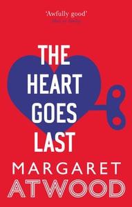 The Heart Goes Last (ebok) av Margaret Atwood