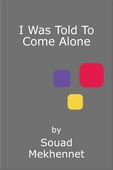 I was told to come alone