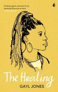The Healing (ebok) av Gayl Jones