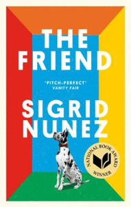 The Friend (ebok) av Sigrid Nunez