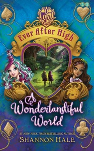 A Wonderlandiful World (ebok) av Shannon Hale