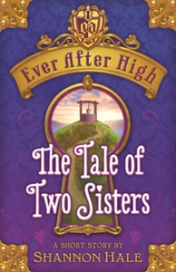 The Tale of Two Sisters (ebok) av Shannon Hal