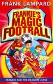 Frankie's Magic Football: Frankie and the Dragon Curse