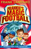 Frankie's Magic Football: Frankie's New York Adventure