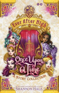 Ever After High: Once Upon A Time (ebok) av S