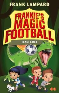 Team T. Rex (ebok) av Frank Lampard
