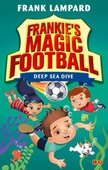 Frankie's Magic Football: Deep Sea Dive