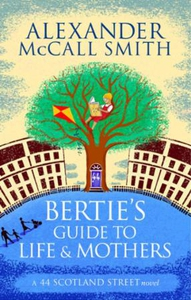 Bertie's Guide to Life and Mothers (ebok) av