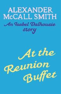 At the Reunion Buffet (ebok) av Alexander McC