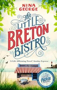 The Little Breton Bistro (ebok) av Nina Georg