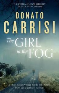 The Girl in the Fog (ebok) av Donato Carrisi